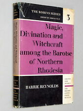 MAGIC, DIVINATION & WITCHCRAFT Among the BAROTSE - Barrie Reynolds (1963 1st Ed)