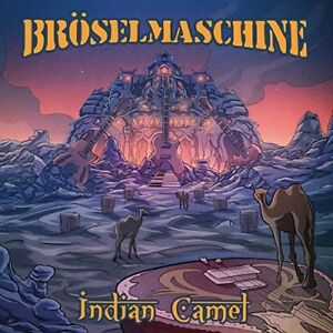 Indian-Camel-Broeselmaschine-2017-Vinyl-NEUF-885513019219