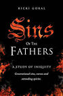 Sins of the Fathers by Ricki Goral (Paperback / softback, 2011)