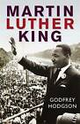 Martin Luther King by Godfrey Hodgson (Paperback, 2010)