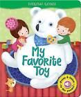My Favorite Toy by AZ Books, LLC (Board book, 2013)