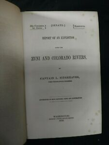Report of an Expedition Down the Zuni and Colorado Rivers 1854 1st Edition