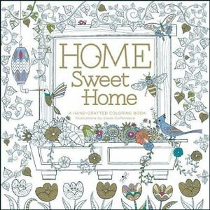 Home Sweet A Handcrafted Coloring Book 2015 Paperback