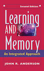 Learning and Memory: An Integrated Approach by John R. Anderson (Hardback, 1999)