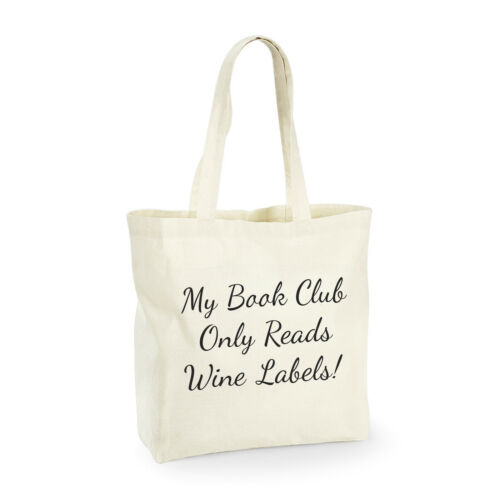 Cotton Shopping Bag//Tote Funny Gift My Book Club Only Reads Wine Labels
