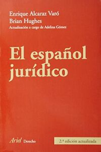 Specialized dictionaries: El espanol juridico by Alcaraz Varo, Enrique Book The