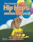 The Adventures of Hip Hop by Denise Marshall Book Paperback Softback
