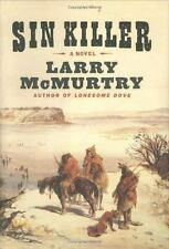 Sin Killer by Larry McMurtry (2002, Hardcover) LIke New Condtion!