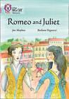 Romeo and Juliet: Band 18/Pearl by Jon Mayhew, Barbara Vagnozzi (Paperback, 2015)