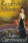 The Green Mill Murder: Miss Phryne Fisher Investigates by Kerry Greenwood (Paperback, 2014)
