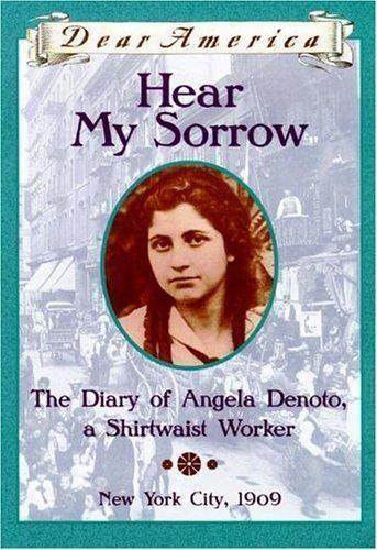 Dear America Hear My Sorrow The Diary Of Angela Denoto A