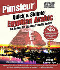 Pimsleur Arabic (Egyptian) Quick & Simple Course - Level 1 Lessons 1-8 CD  : Learn to Speak and Understand Egyptian Arabic with Pimsleur Language Programs by Pimsleur (CD-Audio)