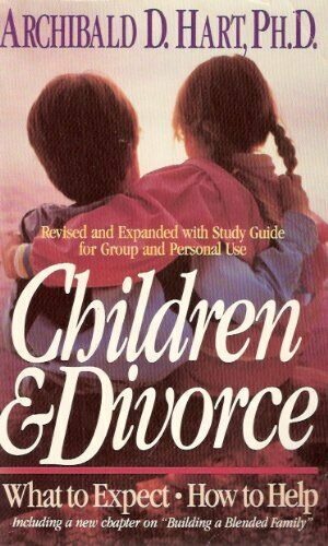 Children and Divorce  What to Expect  How to Help