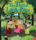 The Three Little Pigs : A Nosy Crow Fairy Tale by Nosy Crow Staff (2016, Picture Book)