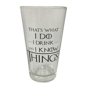 That-039-s-What-I-Do-I-Drink-And-I-Know-Things-Pint-Glass-Game-Of-Thrones-Cup-Tyrion