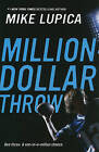 Million-Dollar Throw by Mike Lupica (Paperback / softback)