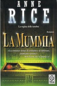 La-Mummia-by-Anne-Rice-Paperback-The-Queen-of-Darkness-The-Mummy-in-Italian