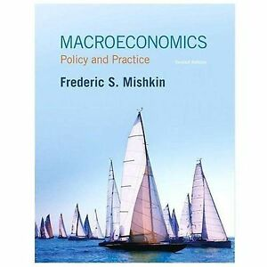 Macroeconomics policy and practice by frederic s mishkin 2014 macroeconomics policy and practice by frederic s mishkin 2014 hardcover fandeluxe Choice Image