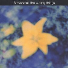 FORRESTER - ALL THE WRONG THINGS - 13 TRACK MUSIC CD - LIKE NEW - E563