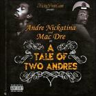 A Tale of Two Andres [PA] by Mac Dre/Andre Nickatina (CD, 2008, Fillmoe Coleman)