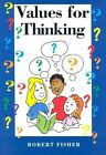 Values for Thinking by Robert Fisher (Paperback, 2001)
