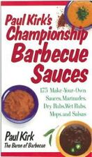Paul Kirk's Championship Barbecue Sauces: 175 Make-Your-Own Sauces, Ma-ExLibrary