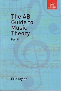 Gr 6-8 ABRSM* AB GUIDE TO MUSIC THEORY part 2