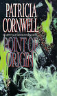 Point of Origin by Patricia Cornwell (Paperback, 1999)