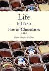 Life Is Like a Box of Chocolates by Elaine Hughes-McTear (Hardback, 2011)