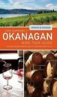John Schreiner's Okanagan Wine Tour Guide by John Schreiner (Paperback / softback, 2012)