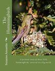 The Hummingbirds by Suzanne M Amantite (Paperback / softback, 2014)