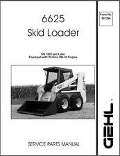 Gehl 6625 (SL6625 ) Skid Steer Loader Parts Manual on a CD
