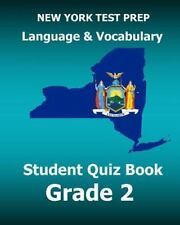 NEW YORK TEST PREP Language and Vocabulary Student Quiz Book Grade 2 : Covers...