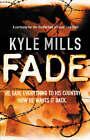 Fade by Kyle Mills (Hardback, 2005)
