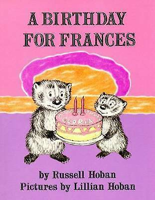 A Birthday for Frances by Hoban, Russell
