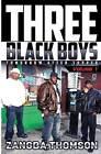 Three Black Boys: Tomorrow After Supper by Zangba Thomson (Paperback / softback, 2014)
