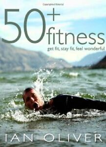 1905005164-Paperback-Fifty-Plus-Fitness-Fitness-Series-Ian-Oliver-Very-Good