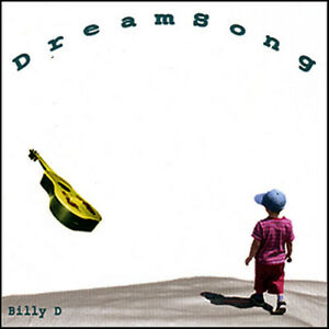 Billy D. - Dreamsong [New CD]