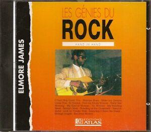 MUSIQUE-CD-LES-GENIES-DU-ROCK-EDITIONS-ATLAS-ELMORE-JAMES-HAND-IN-HAND-N-34