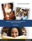 Adolescence and Emerging Adulthood by Jeffrey Jensen Arnett (Paperback, 2013)