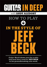 Guitar World in Deep HOW TO PLAY IN THE STYLE OF JEFF BECK Lesson Video DVD