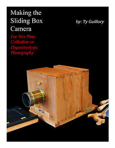 Details About Make A Wet Plate Sliding Box Camera For Daguerreotype Or Collodion Photography