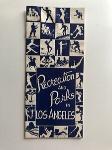 1940's Brochure for Los Angeles Parks and Recreation -- 32 Pages