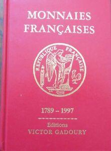 NEUF-Livre-Monnaies-Francaises-Editions-Victor-Gadoury-1789-1997-ecu-franc-coin