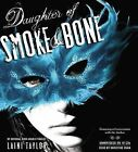Daughter of Smoke & Bone by Laini Taylor (CD-Audio, 2011)