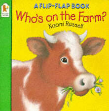 Russell, Naomi Who's on the Farm? (Flip the Flap) Very Good Book