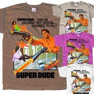 4902d81f1 Super Dude, movie poster, 1974 T SHIRT all sizes S to 5XL | eBay