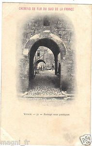 06-cpa-Chemins-de-Fer-du-Sud-de-la-France-VENCE-Passage-sous-portiques