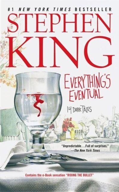 Everything's Eventual: 14 Dark Tales von King, Stephen