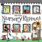 Nursery Rhymes von Kate Toms (2011, Gebundene Ausgabe)